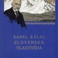 Slovenská vlastiveda, Karel Kálal, L. Mazáč Praha 1928