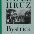 Bystrica v ...tom, Pavel Hrúz, Slovenský spisovateľ  2000