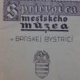 Sprievodca mestského múzea v Banskej Bystrici 1918