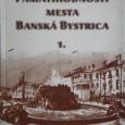 Pamätihodnosti mesta Banská Bystrica - 1., 2012