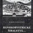 Banskobystrické šibalstvá... Príbeh stále pokračuje..., Karol Langstein, Ján Šindléry - TESFO Ružomberok 2012