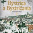 Bystrica a Bystričania 1, Vladimír Bárta a kolektív, AB ART press 2017