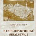 Karol Langstein, Banskobystrická šibalstvá 2,