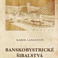 Karol Langstein, Banskobystrické šibalstvá,