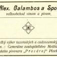 dobová reklama veľkoobchodu Alexandra Galamboša, ktorý sa nachádzal oproti Porges Palote (na jeho mieste stojí dnes polyfunkčný dom Arkádia)