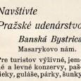 dobová reklama Pražského udenárstva, ktoré sa nachádzalo na prízemí Thurzovho domu na Námestí SNP č. 4
