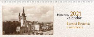 Historický kalendár Banskej Bystrice na rok 2021 a kniha o mestskej časti Uhlisko – už v predaji